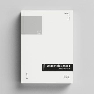 """Couverture du titre """"Le petit designer"""""""