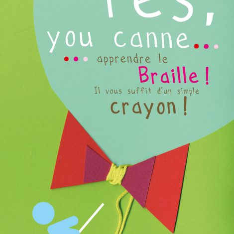 Couverture de Yes you canne... Apprendre le braille